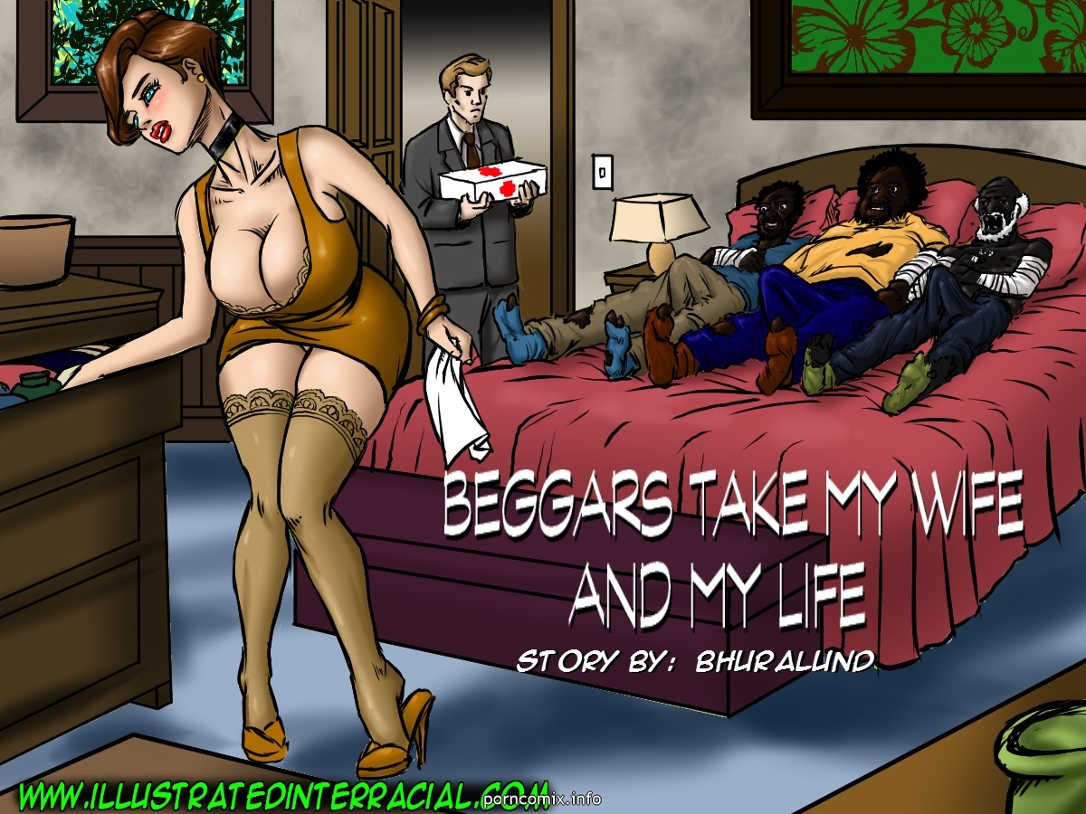 Porn Comics - Beggars Take My Wife And My Life porn comics 8 muses