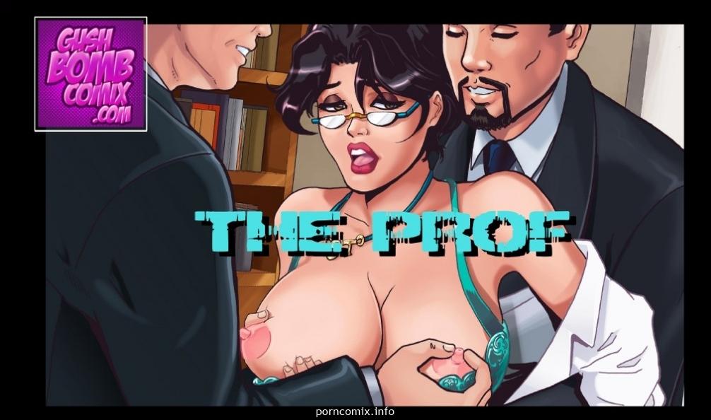 Porn Comics - Gush Bomb-The Prof porn comics 8 muses