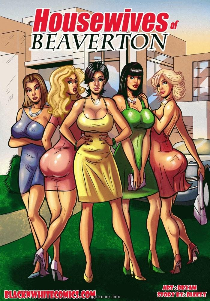 Porn Comics - Housewives of Beaverton- BNW porn comics 8 muses