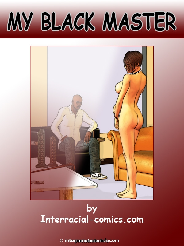Porn Comics - My Black Master- Interracial porn comics 8 muses