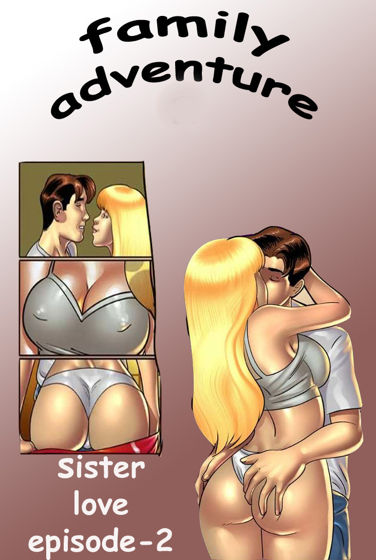Porn Comics - Sister love-Family adventure porn comics 8 muses