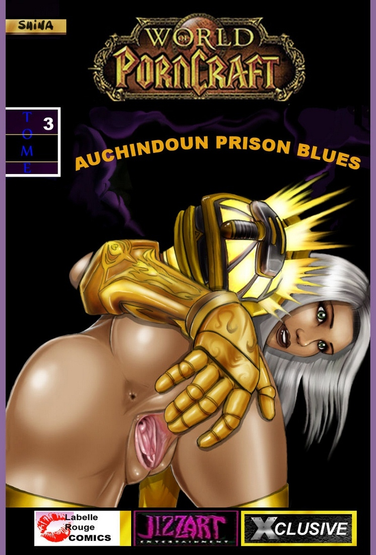 Porn Comics - World of Porncraft-Auchindoun Prison Blues porn comics 8 muses
