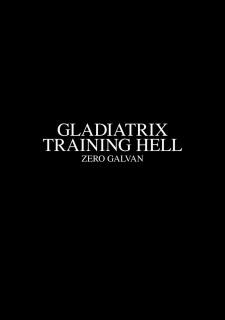 Zero Galvan- Gladiatrix Training Hell image 03